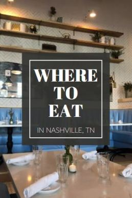What to Eat in Nashville, TN